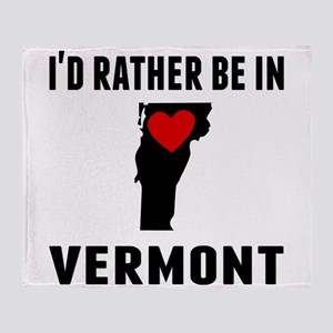 Id Rather Be In Vermont Throw Blanket