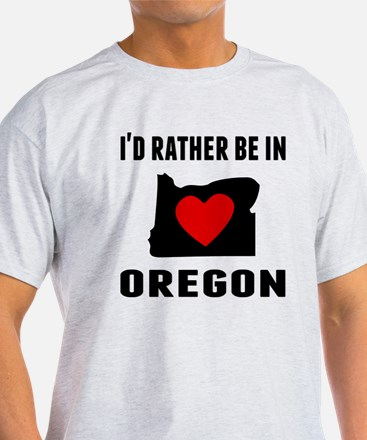 Id Rather Be In Oregon T-Shirt
