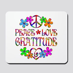 Peace Love Gratitude Mousepad
