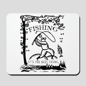 fishing its the reel thing black Mousepad