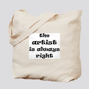 artist always right Tote Bag