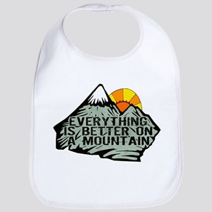 Everythings better on a mountain. Bib