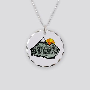 Everythings better on a moun Necklace Circle Charm