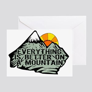 Everythings better on a mountain. Greeting Card