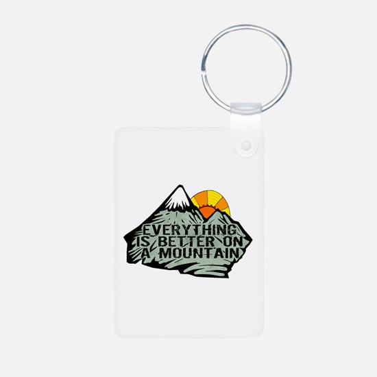Everythings better on a mountain. Keychains