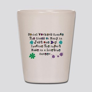 Social Worker Quote Shot Glass