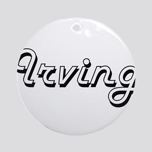 Irving Classic Style Name Ornament (Round)