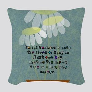 Social Worker Quote Woven Throw Pillow