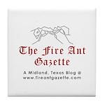 Fire Ant Gazette Tile Coaster