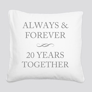 20 Years Together Square Canvas Pillow