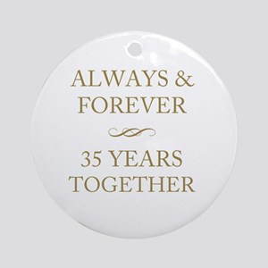 35 Years Together Round Ornament