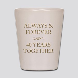 40 Years Together Shot Glass
