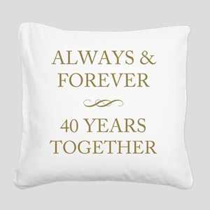40 Years Together Square Canvas Pillow