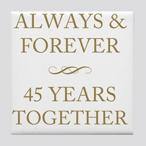 45 Years Together Tile Coaster