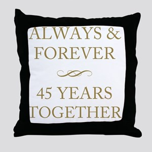 45 Years Together Throw Pillow