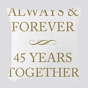 45 Years Together Woven Throw Pillow