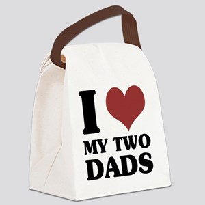 I Love My Two Dads Canvas Lunch Bag