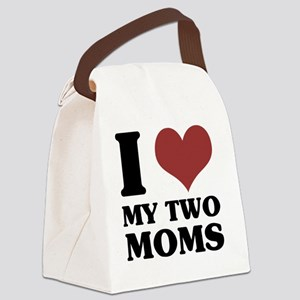 I Love My Two Moms Canvas Lunch Bag