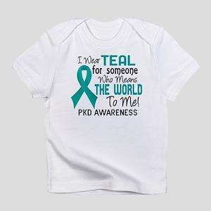 PKD MeansWorldToMe2 Infant T-Shirt
