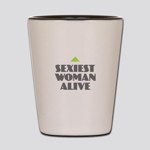 Sexiest Woman Alive Shot Glass