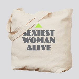 Sexiest Woman Alive Tote Bag