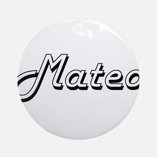 Mateo Classic Style Name Ornament (Round)