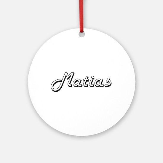 Matias Classic Style Name Ornament (Round)