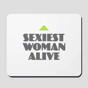 Sexiest Woman Alive Mousepad