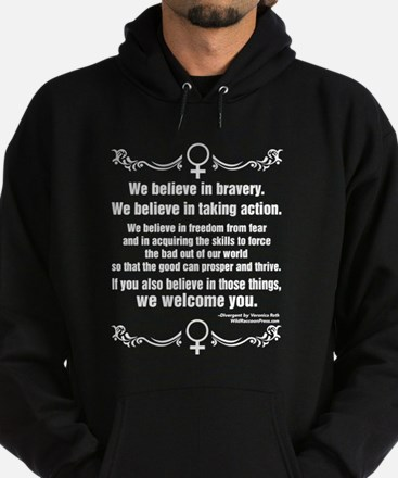 We Believe In Bravery Hoodie