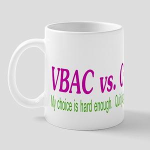 VBAC Hard Enough Mug