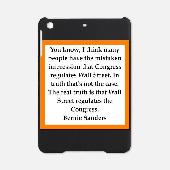 bernie sander quote iPad Mini Case