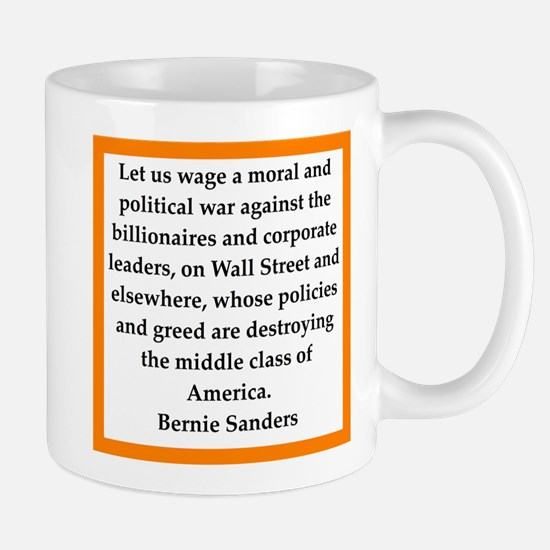 bernie sander quote Mugs