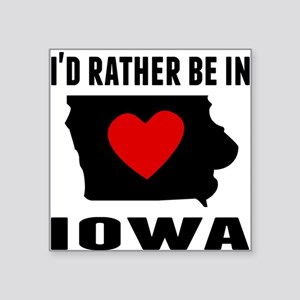 Id Rather Be In Iowa Sticker