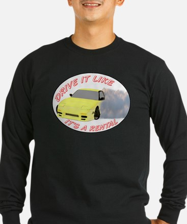Drive it like it's a rental Long Sleeve T-Shirt