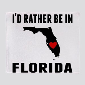 Id Rather Be In Florida Throw Blanket
