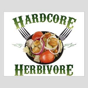 Hardcore Herbivore Small Poster