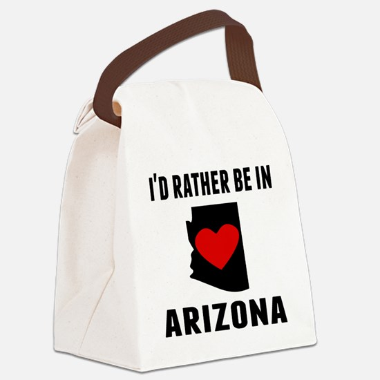 Id Rather Be In Arizona Canvas Lunch Bag