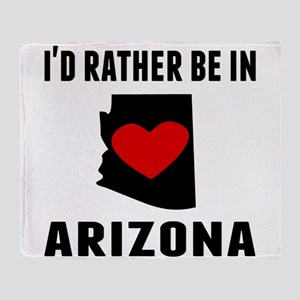 Id Rather Be In Arizona Throw Blanket