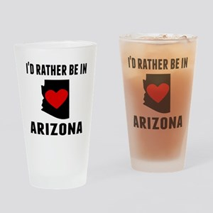 Id Rather Be In Arizona Drinking Glass