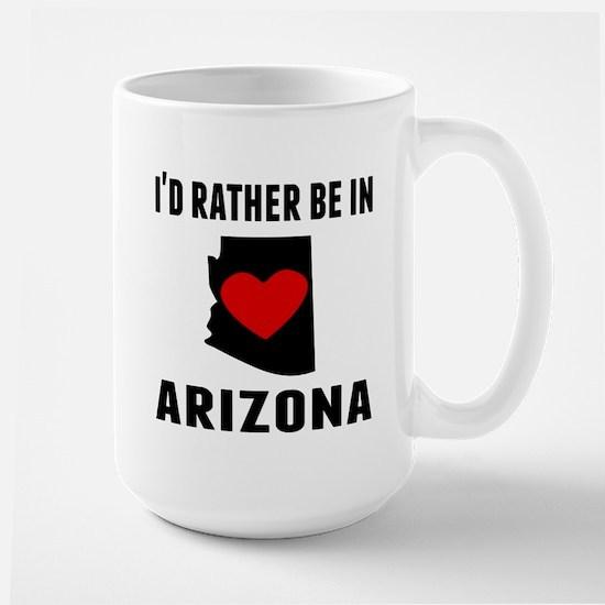 Id Rather Be In Arizona Mugs