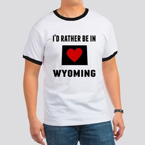 Id Rather Be In Wyoming T-Shirt