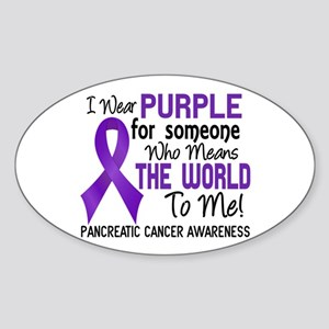 Pancreatic Cancer MeansWorldToMe2 Sticker (Oval)