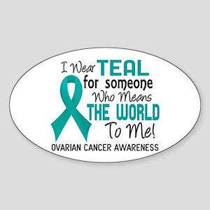 Ovarian Cancer MeansWorldToMe2 Sticker (Oval)