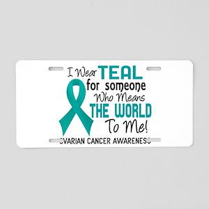 Ovarian Cancer MeansWorldTo Aluminum License Plate