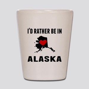 Id Rather Be In Alaska Shot Glass