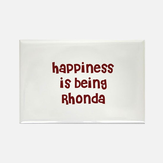 happiness is being Rhonda Rectangle Magnet
