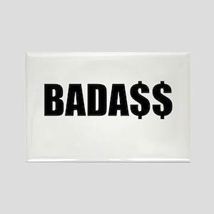 Bada$$ Magnets