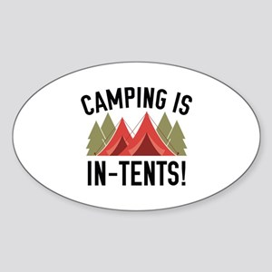 Camping Is In-Tents! Sticker (Oval)