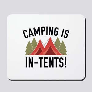 Camping Is In-Tents! Mousepad