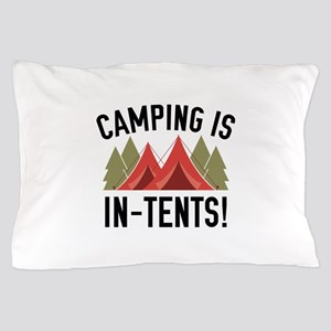 Camping Is In-Tents! Pillow Case
